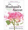 [(The Husband's Secret)] [Author: Liane Moriarty] published on (July, 2013) - Liane Moriarty