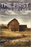 The First Shall Be Last - Joyce Lavene, Jim Lavene