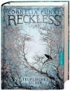 Reckless - Teuflisches Silber: Band 3 - Cornelia Funke
