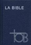 La Bible TOB : Traduction oecuménique de la Bible comprenant l'Ancien et le Nouveau Testament, Skivertex bleu - Société biblique française