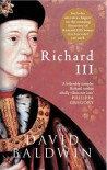 Richard III - David Baldwin