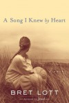 A Song I Knew by Heart (Women of Faith Fiction #10) - Bret Lott