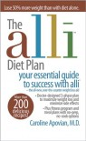 The Alli Diet Plan: Your Essential Guide to Success with Alli - Caroline M. Apovian