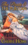 The Pirate and the Puritan - Cheryl Howe