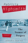 The Tremor of Forgery - Patricia Highsmith