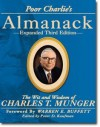 Poor Charlie's Almanack: The Wit and Wisdom of Charles T. Munger, Expanded Third Edition - Charles T. Munger