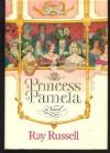 Princess Pamela (Summerfield saga) - Ray Russell
