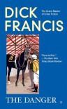 The Danger - Dick Francis