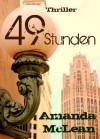 49 Stunden (Die Entführung der kleinen Katie Walters) (German Edition) - Amanda McLean