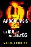 Apocalipsis Z: La ira de los justos - Manel Loureiro