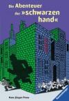 """Die Abenteuer der """"schwarzen hand"""" - Hans Jürgen Press"""
