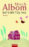 Nur Einen Tag Noch - Mitch Albom