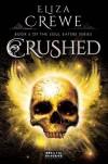 Crushed - Eliza Crewe