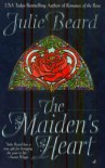 The Maiden's Heart - Julie Beard