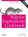 Regular Expressions Cookbook - Jan Goyvaerts, Steven Levithan