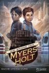 Die Spione von Myers Holt - Rache Undercover - Monica Meira Vaughan