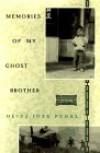 Memories of My Ghost Brother: A Novel - Heinz Insu Fenkl