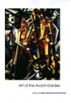 Art of the Avant-Gardes (Art of the Twentieth Century) -