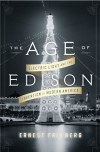 The Age of Edison - Ernest Freeberg