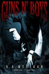 Guns n' Boys book 1 part 1 (gay dark erotic romance mafia thriller) - K.A. Merikan