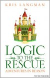 Logic to the Rescue - Kris Langman