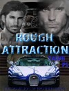 Rough Attraction - Talon P.S.