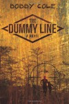 The Dummy Line - Bobby Cole