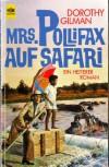 Mrs. Pollifax auf Safari. Ein heiterer Roman. - Dorothy Gilman