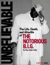 Unbelievable: The Life, Death, and Afterlife of the Notorious B.I.G. - Cheo Hodari Coker, Vibe