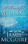A Beautiful Wedding (Beautiful, #2.5) - Jamie McGuire