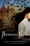 Savage Girl - Jean Zimmerman