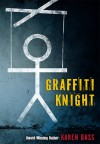 Graffiti Knight - Karen Bass