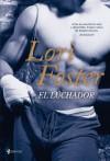 El Luchador - Lori Foster