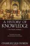 A History of Knowledge: Past, Present, and Future - Charles Van Doren