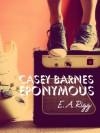 Casey Barnes Eponymous - E.A. Rigg