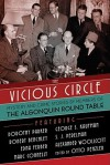 The Vicious Circle: Mystery and Crime Stories by Members of the Algonquin Round Table - Otto Penzler