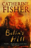 Belin's Hill - Catherine Fisher