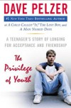 The Privilege of Youth - Dave Pelzer