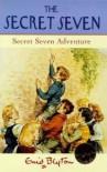 Secret Seven Adventure - Enid Blyton