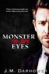Monster in His Eyes - J.M. Darhower
