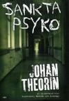 Sankta Psyko - Johan Theorin