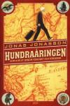Hundraåringen som klev ut genom fönstret och försvann - Jonasson,  Jonas