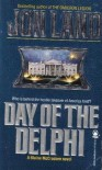 Day of the Delphi - Jon Land