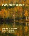 Psychopatologia - Martin E.P. Seligman, Elaine F. Walker, David L. Rosenhan