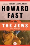 The Jews: Story of a People - Howard Fast