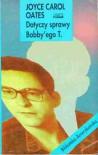 Dotyczy sprawy Bobby'ego T. - Joyce Carol Oates