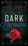 Dark Paradise - Angie Sandro