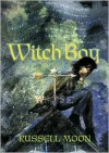 Witch Boy - Russell Moon