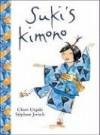 Suki's Kimono - Chieri Uegaki, Stéphane Jorisch