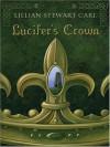 Lucifers Crown - Lillian Stewart Carl